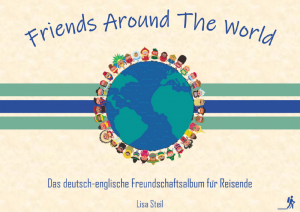 Friends Around The World cover front Autorin Lisa Steil